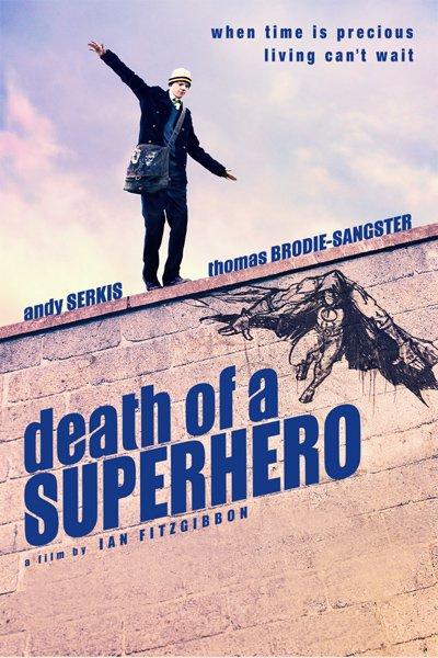 სუპერგმირის სიკვდილი / Death of a Superhero