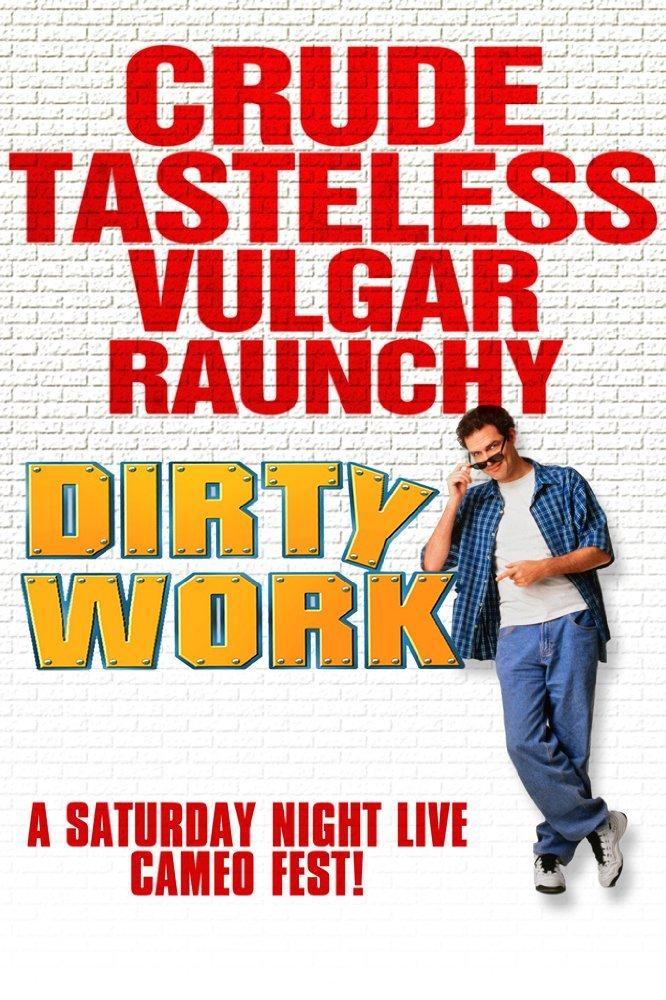 ბინძური სამუშაო / Dirty Work
