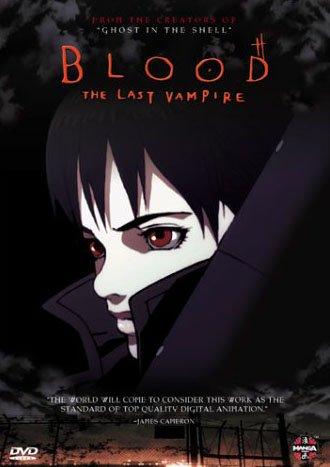 სისხლი: უკანასკნელი ვამპირი / Blood: The Last Vampire