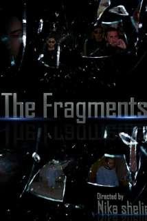 ფრაგმენტები / The Fragments