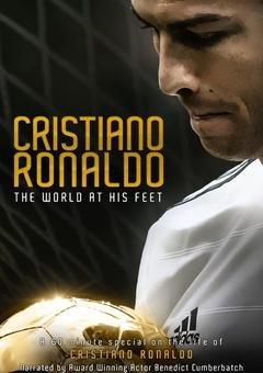 კრიშტიანუ რონალდუ: მსოფლიო მის ფეხებთან / Cristiano Ronaldo: World at His Feet