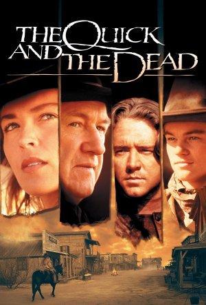 სწრაფი და მკვდარი / The Quick and the Dead