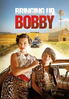 ბობის აღზრდა / Bringing Up Bobby
