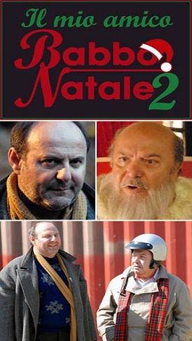 ჩემი მეგობარი თოვლის ბაბუა 2 / Il mio amico Babbo Natale 2