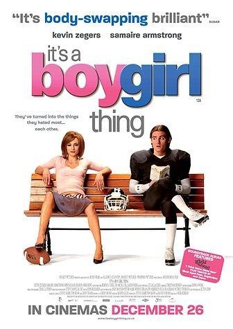 ბიჭი გოგოში / It's a Boy Girl Thing