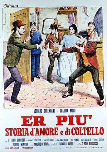 ხანჯლის და სიყვარულის ისტორია / Er piu storia damore e di coltello