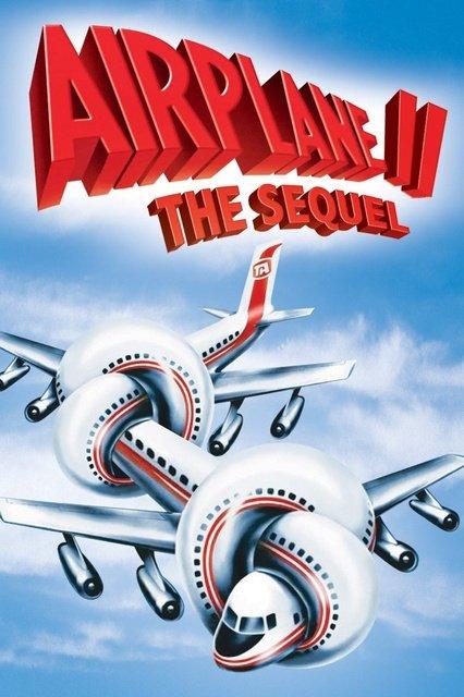 აეროპლანი 2: გაგრძელება / Airplane II: The Sequel