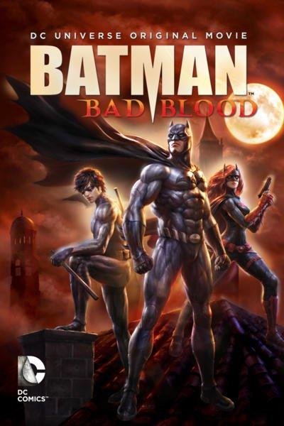 ბეტმენი: ცუდი სისხლი / Batman: Bad Blood