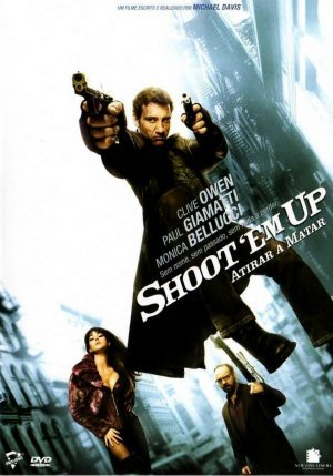 დახვრიტე ისინი / Shoot 'Em Up
