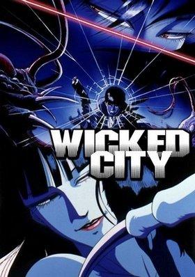 ბოროტი ქალაქი / Wicked City