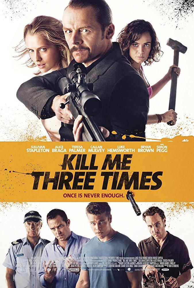 მომკალი სამჯერ / Kill Me Three Times