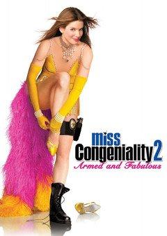 მის კონგენიალურობა 2 / Miss Congeniality 2: Armed and Fabulous
