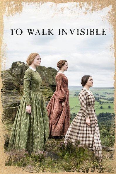 წარსული უხილავია / To Walk Invisible: The Bronte Sisters