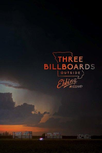 სამი ბილბორდი ებინგის საზღვარზე, მისური / Three Billboards Outside Ebbing, Missouri