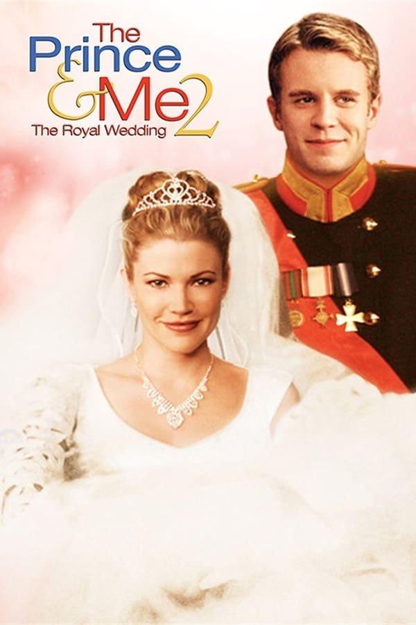 პრინცი და მე 2: სამეფო ქორწილი The Prince and Me 2: The Royal Wedding