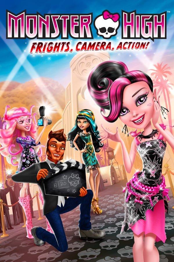 მონსტრების აკადემია – გადაღება იწყება! / Monster High: Frights, Camera, Action!
