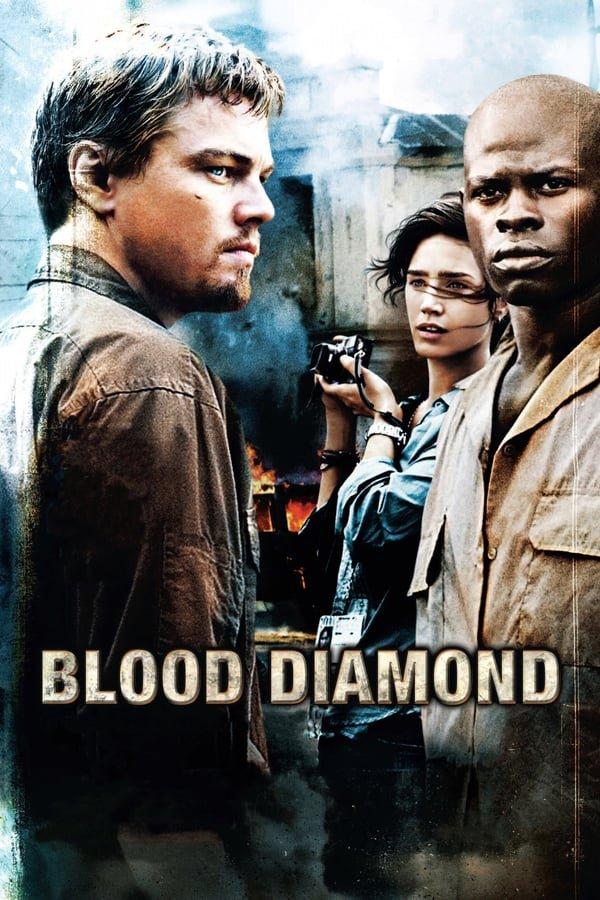 სისხლიანი ალმასი / Sisxliani Almasi / Blood Diamond