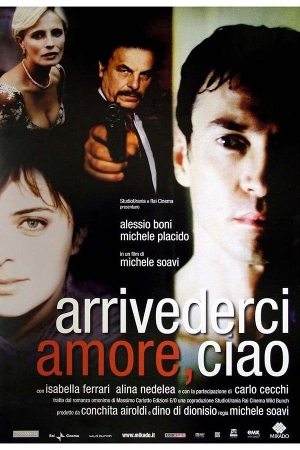 მშვიდობით საყვარელო / The Goodbye Kiss (Arrivederci amore, ciao)
