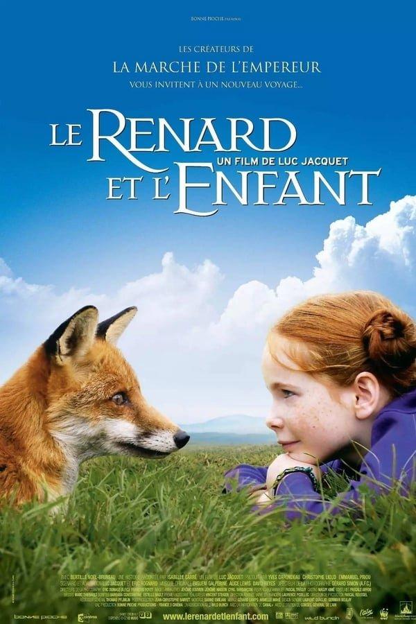 მელია და ბავშვი / The Fox & the Child
