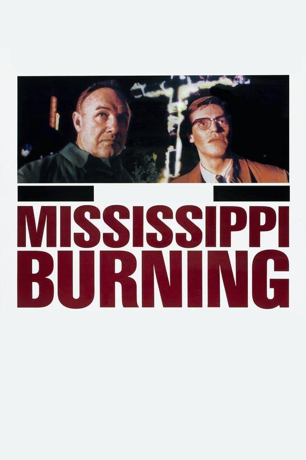 მისისიპი ცეცხლში Mississippi Burning
