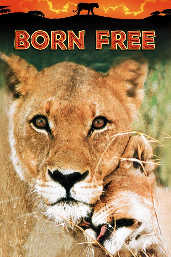 დაბადებული თავისუფლად / Born Free