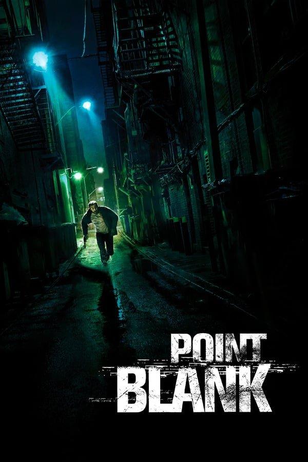 დამიზნებით / Point Blank (À bout portant)