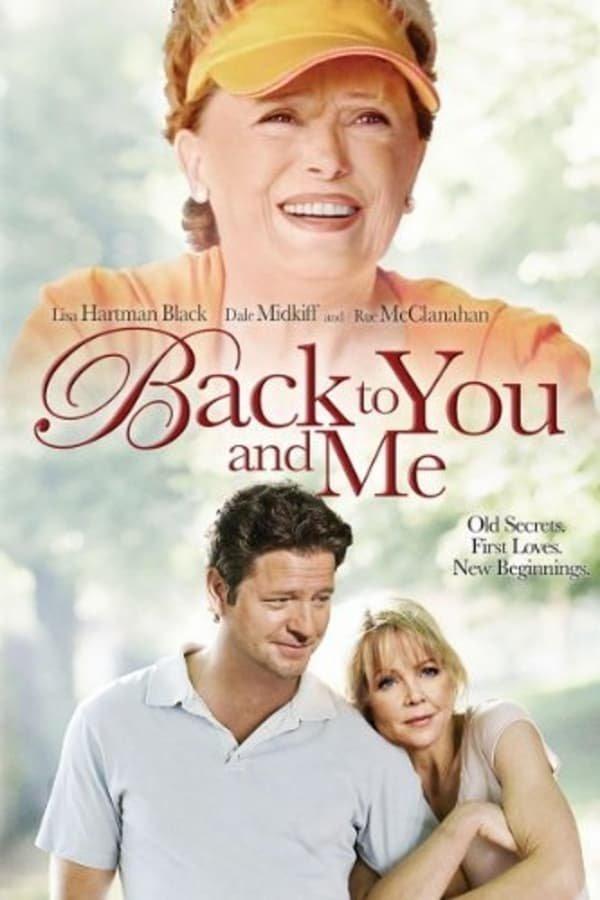 კვლავ შენ და მე / Back to You and Me