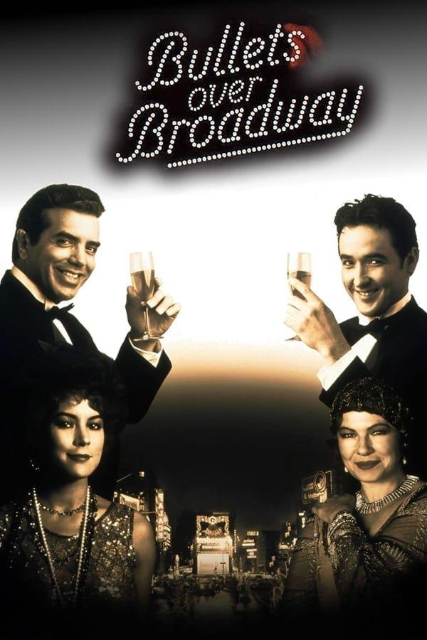 ტყვიები ბროდვეის თავზე Bullets Over Broadway