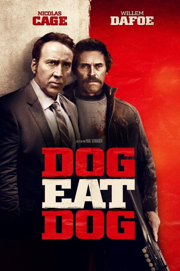 ადამიანი ადამიანის მტერია / Dog Eat Dog