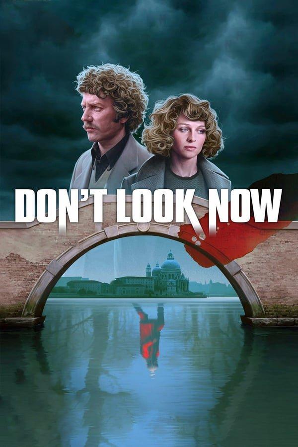 არ გამოიხედო / Don't Look Now