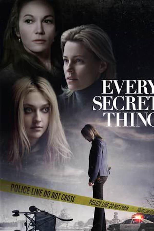 ყველაზე სანუკვარი / Every Secret Thing