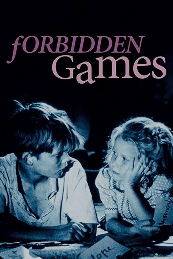 აკრძალული თამაშები / Forbidden Games