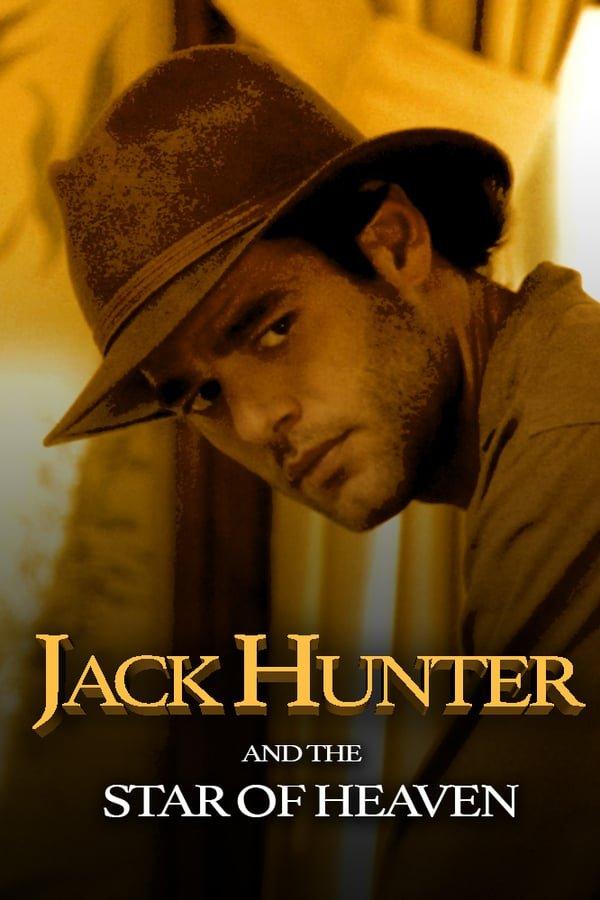 ჯეკ ჰანტერი და ზეციური ვარსკვლავი / Jack Hunter and the Star of Heaven