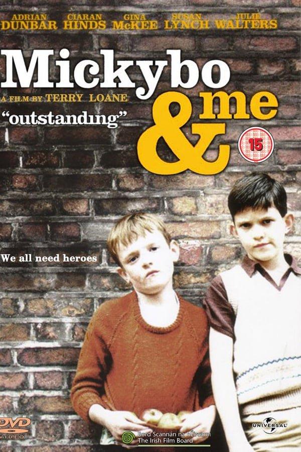 მიკიბო და მე / Mickybo and Me