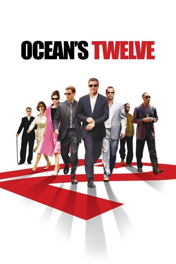 ოუშენის 12 მეგობარი / Ocean's Twelve