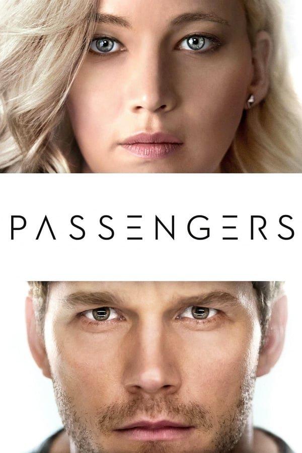 მგზავრები / Passengers