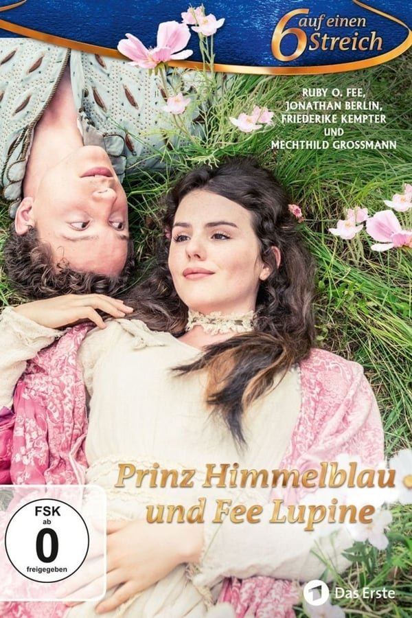 პრინცი ჰიმელბლაუ და ფერია ლუპინა / Prinz Himmelblau und Fee Lupine
