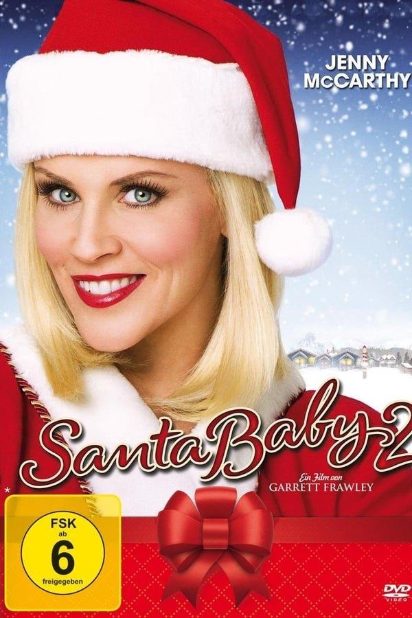 სანტა უმცროსი 2: გადავარჩინოთ შობა / Santa Baby 2: Christmas Maybe