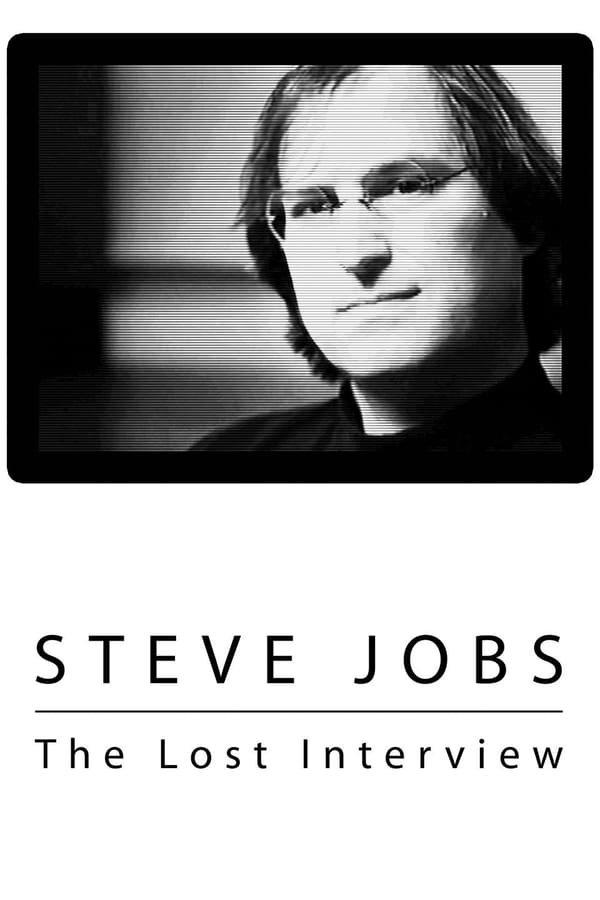 სტივ ჯობსი: დაკარგული ინტერვიუ Steve Jobs: The Lost Interview