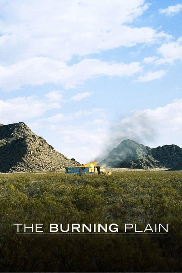 ალმოდებული ველი / The Burning Plain