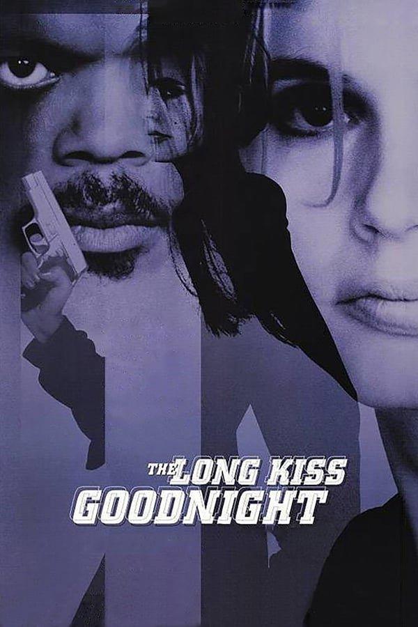 ხანგრძლივი კოცნა ძილის წინ / The Long Kiss Goodnight