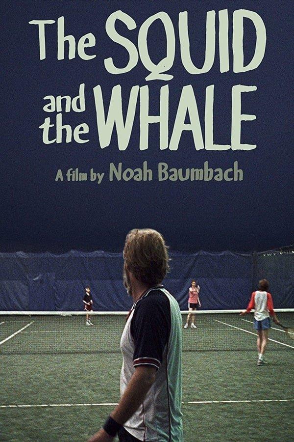 კალმარი და ვეშაპი / The Squid and the Whale