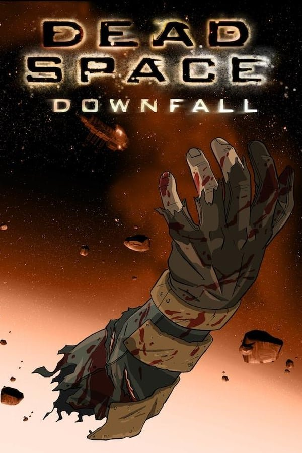 კოსმოსი: სიკვდილის ტერიტორია / Dead Space: Downfall