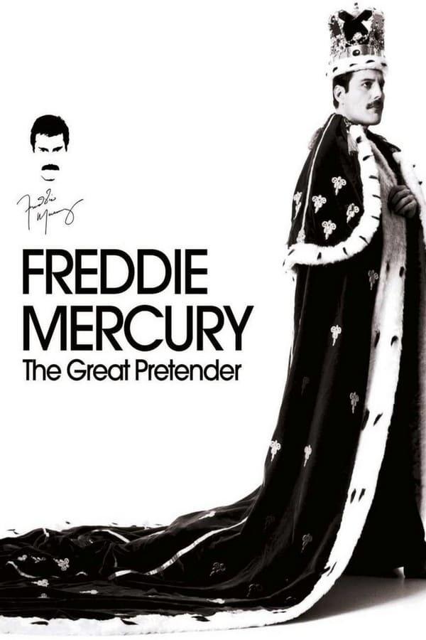 ფრედი მერკური / Freddie Mercury: The Great Pretender