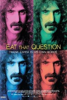 ფრენკ ზაპა: ფრენკ ზაპა მისივე დახასიათებით / Eat That Question: Frank Zappa in His Own Words