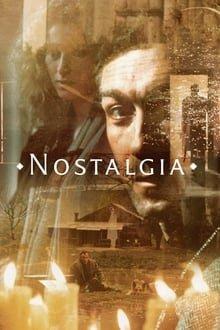 ნოსტალგია / Nostalghia