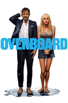 ბორტს მიღმა / Overboard