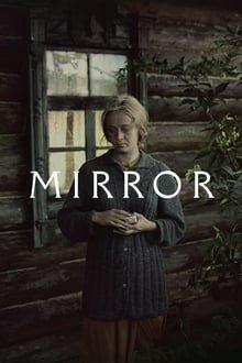 სარკე The Mirror (Зеркало)