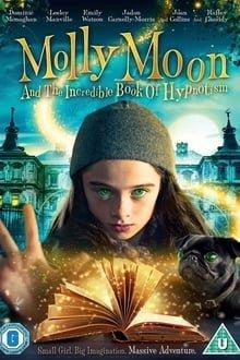 მოლლი მუნი და ჯადოსნური ჰიპნოზის წიგნი / Molly Moon and the Incredible Book of Hypnotism