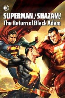 სუპერმენი/შაზამი შავი ადამის დაბრუნება / Superman/Shazam!: The Return of Black Adam